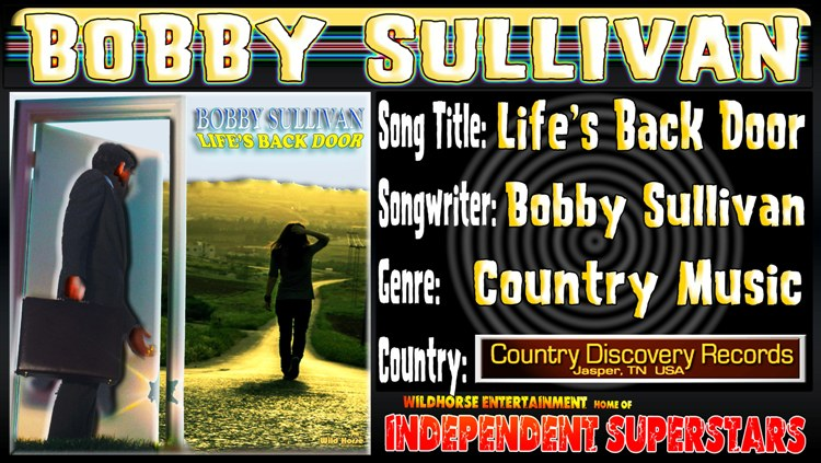 Download Bobby Sullivan's Lates Hit from Wildhorse Entertainment Free